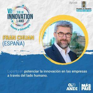 Innovation Land 2018 ¿Por qué cuando hablamos de innovación nos olvidamos de las personas?