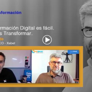 La transformación digital es fácil. Lo difícil es Transformar – ALBERTO CONDE